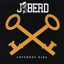 Latchkey Kids [Explicit]