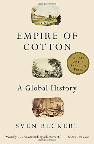 Global Enterprise Fabric (Empire of Cotton: A Global History)