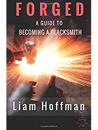 Amazon metal work books forged a guide to becoming a blacksmith fandeluxe Choice Image