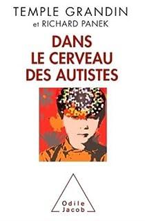 Dans le cerveau des autistes par Grandin