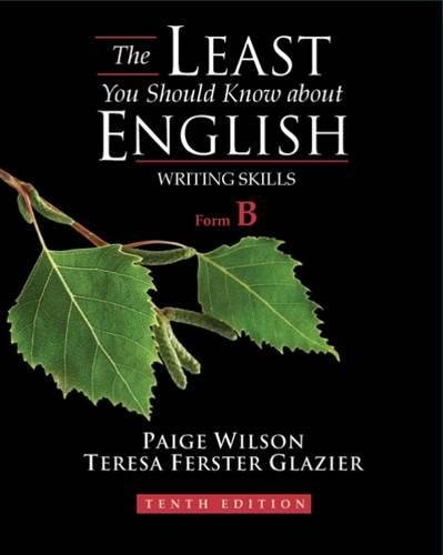 The Least You Should Know About English: Writing Skills, Form B, 10th Edition
