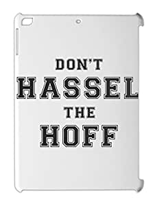 Don't Hassel The Hoff Funny iPad air plastic case