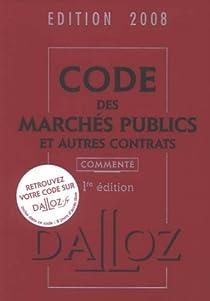 Code des Marchés publics et autres contrats par France