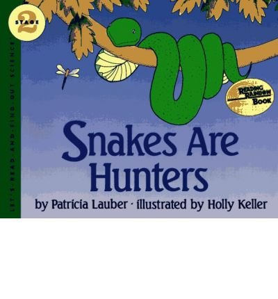 Snakes are Hunters (Let's-Read-And-Find-Out Science: Stage 2 (Paperback)) (Book) - Common