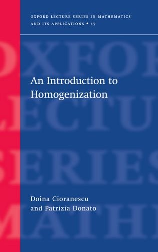 An Introduction to Homogenization (Oxford Lecture Series in Mathematics and Its Applications)