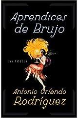 Aprendices de Brujo (Spanish Edition) Paperback