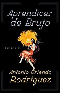 Aprendices de Brujo (Spanish Edition)