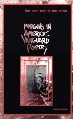 Dark End Of The Street: Margins in American Vanguard Poetry (American Culture)
