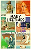 Many Lifetimes, Joan Grant and Denys Kelsey, 0898041619
