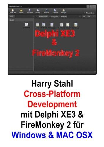 Cross-Platform Development mit Delphi XE3 & Firemonkey 2 für Windows & MAC OS X