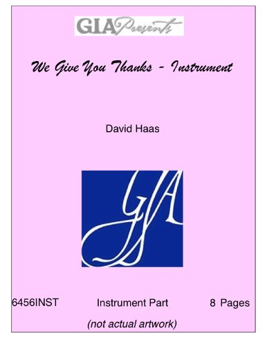 Give Thanks Music Sheet - We Give You Thanks - Instrument - David Haas
