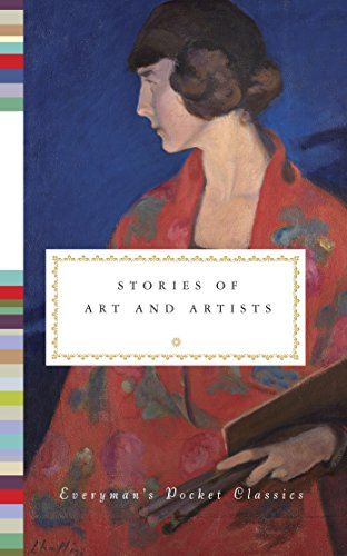 Stories of Art and Artists (Everyman's Library Pocket Classics Series)