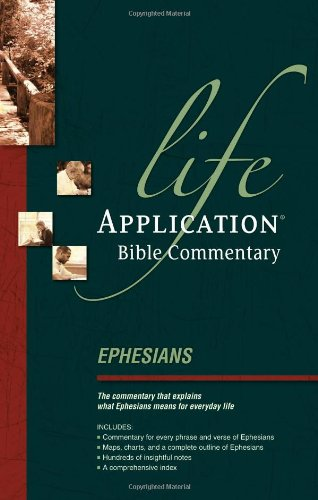 Ephesians (Life Application Bible Commentary)