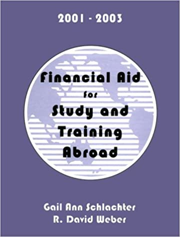 Financial Aid for Study & Training Abroad, 2001-2003 (FINANCIAL AID FOR STUDY AND TRAINING ABROAD)