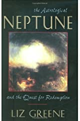 The Astrological Neptune and the Quest for Redemption Paperback