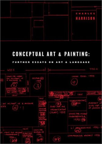 Conceptual Art and Painting: Further Essays on Art & Language by MIT Press