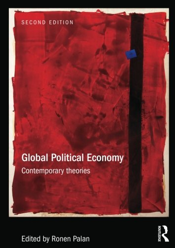 Global Political Economy (Ripe Series in Global Political Economy)