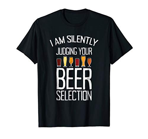 Funny Craft Beer Drinking Tshirt Silently Judging Beer Snob