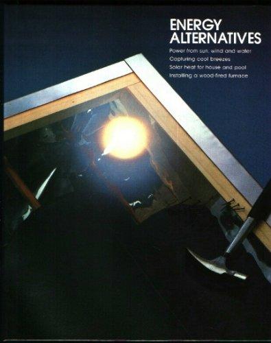 Energy alternatives (Home repair and improvement)