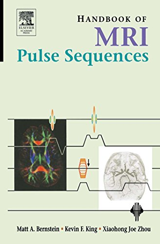 Handbook of MRI Pulse Sequences Pdf