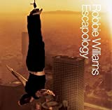 Escapology - Robbie Williams