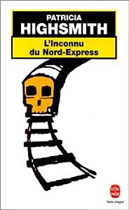 vignette de 'L'inconnu du Nord-Express (Patricia Highsmith)'