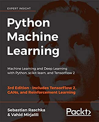 Python Machine Learning - Third Edition: Machine Learning