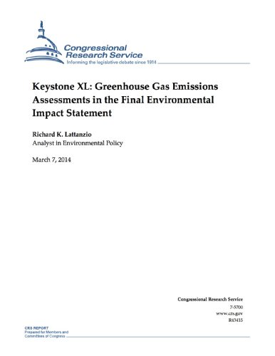 Keystone XL: Greenhouse Gas Emissions Assessments in the Final Environmental Impact Statement