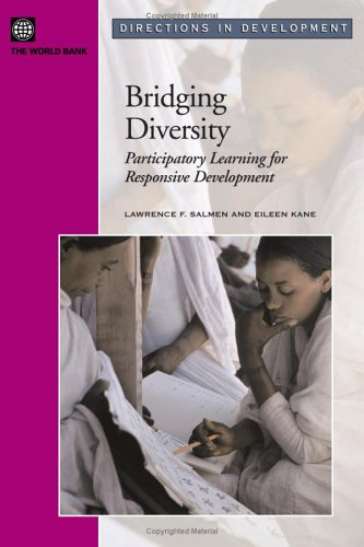Bridging Diversity: Participatory Learning for Responsive Development (Directions in Development)