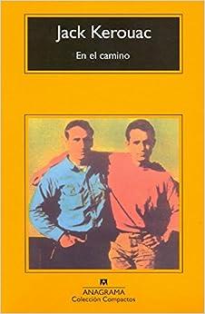 En El Camino (Compactos Anagrama)