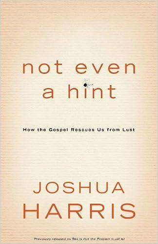 NOT EVEN A HINT JOSHUA HARRIS PDF