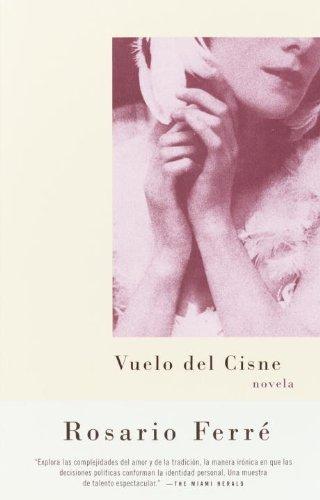 Vuelo del cisne (Spanish Edition) by [Ferré, Rosario]