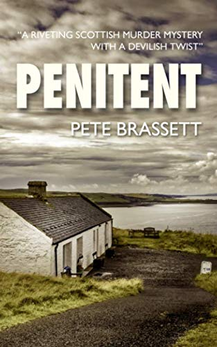 PENITENT: a Scottish murder mystery with a devilish twist (Detective Inspector Munro murder mysteries)