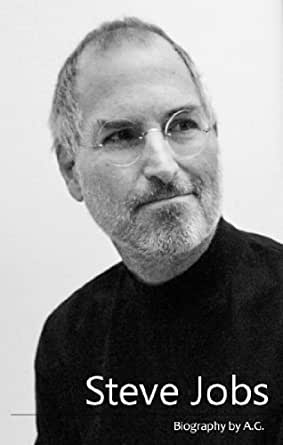 Amazon.com: Steve Jobs - short biography eBook: Anna Georgieva: Kindle ...