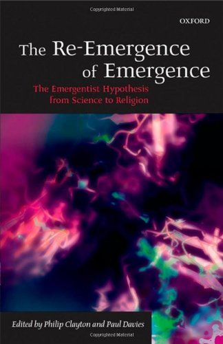 The Re-Emergence of Emergence: The Emergentist Hypothesis from Science to Religion (Religion And Science Clayton compare prices)