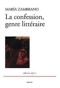 La Confession, genre littéraire par Maria Zambrano
