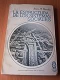 img - for La estructura de los sistemas sociales book / textbook / text book