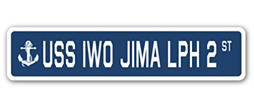 - USS IWO JIMA LPH 2 Street Sign us Navy Ship Veteran Sailor Gift