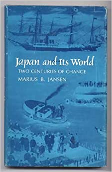 Book Japan and Its World: Two Centuries of Change (Brown and Haley Lectures, 1975.)