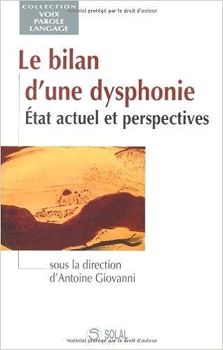 Lire Le bilan d'une dysphonie : Etat actuel et perspectives epub pdf