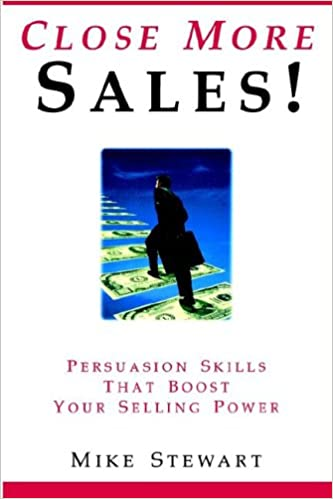 Selling Techniques: A sales manual to help you to increase your persuasion skills.