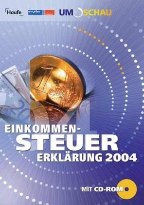 Einkommen-Steuererklärung 2004: Wie Sie 2005 erfolgreich Steuern sparen.
