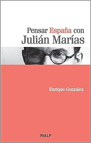 Pensar Espaᆬa con Julian Marias (Bolsillo): Amazon.es: González Fernández, Enrique: Libros