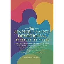 The Sinner/Saint Devotional: 60 Days in the Psalms