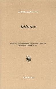 Du paysage a l'idiome : anthologie poetique 1951 1986 par Andrea Zanzotto