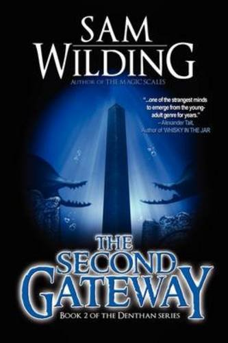 Download The Second Gateway - Book 2 in the Denthan Series pdf