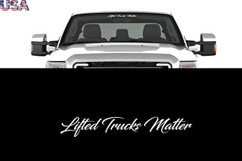 LIFTED TRUCKS MATTER Windshield Decal Sticker 23