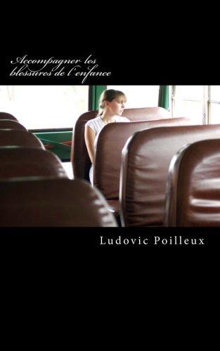 Download Accompagner les blessures de l'enfance (French Edition) pdf epub