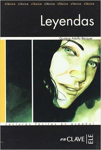 Leyendas: Lecturas fáciles en español - Nivel 1 Lecturas graduadas: Amazon.es: Gustavo Adolfo Bécquer: Libros