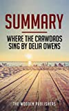img - for Summary: Where The Crawdads Sing by Delia Owens book / textbook / text book